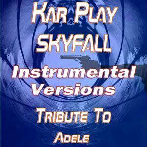 Skyfall (Instrumental Versions: Tribute to Adele)