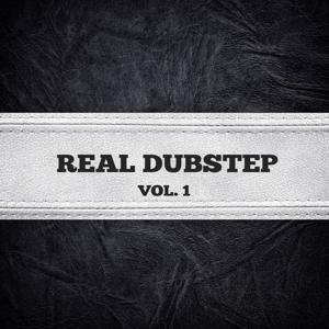 Real Dubstep, Vol. 1