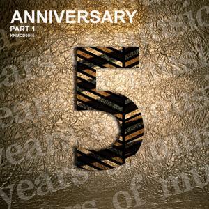 Anniversary, Pt. 1