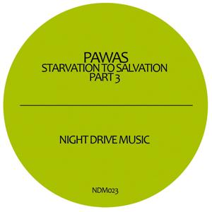 Starvation to Salvation, Part 3