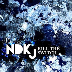 Kill the Switch
