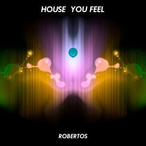 House You Feel