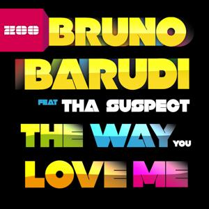 The Way You Love Me (feat. Tha Suspect)
