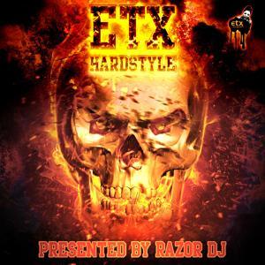 ETX Hardstyle By Razor DJ