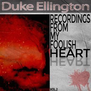 Recordings from My Foolish Heart, Vol. 2