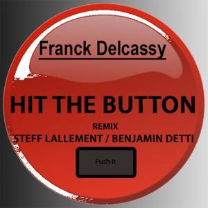 Hit the Button (Remix) (Push It)