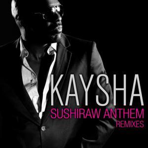 Sushiraw Anthem (Remixes)