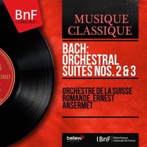 Bach: Orchestral Suites Nos. 2 & 3 (Stereo Version)