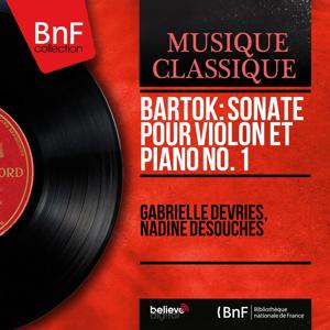 Bartók: Sonate pour violon et piano No. 1 (Mono Version)