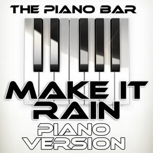Make It Rain (Piano Version)