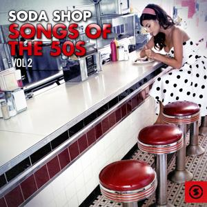Soda Shop Songs of the 50s, Vol. 2