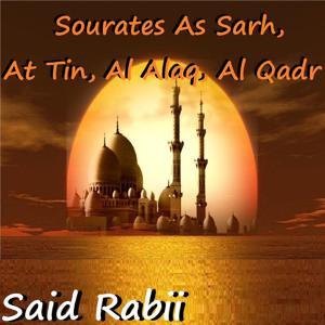 Sourates As Sarh, At Tin, Al Alaq, Al Qadr (Quran)