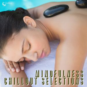 Mindfulness Chillout Selections