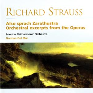 Also Sprach Zarathustra - Orchestra Excerpts from the Operas