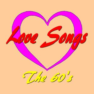 Love Songs (The 60's)