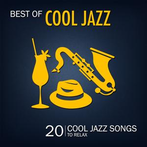 Best of Cool Jazz (20 Cool Jazz Songs to Relax)