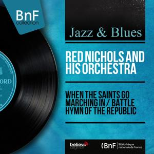 When the Saints Go Marching In / Battle Hymn of the Republic (Mono Version)