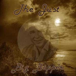 The Just Big Bopper