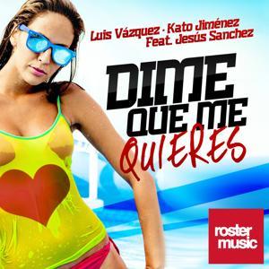 Dime Que Me Quieres (feat. Jesús Sánchez)