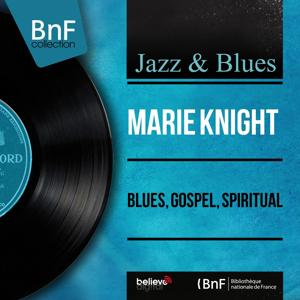 Blues, Gospel, Spiritual (Mono Version)