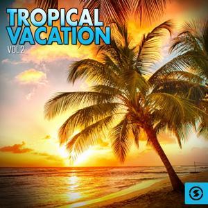 Tropical Vacation, Vol. 2