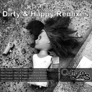 Dirty & Happy (Remixes)