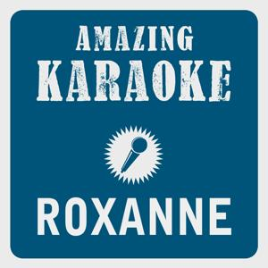 Roxanne (Karaoke Version) (Originally Performed By The Police)