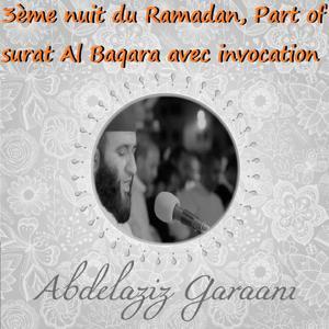 3ème nuit du Ramadan, Part of surat Al Baqara avec invocation (Quran)