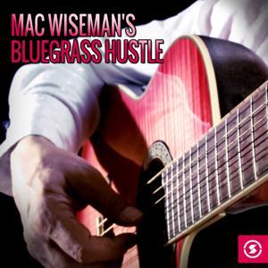 Mac Wiseman's Bluegrass Hustle