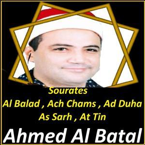 Sourates Al Balad, Ach Chams, Ad Duha, As Sarh, At Tin (Quran)