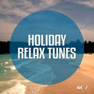 Holiday Relax Tunes, Vol. 1 (Chill out Moods Thailand)