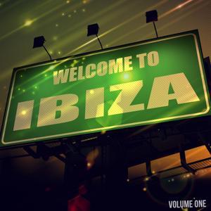 Welcome to Ibiza, Vol. 1 (Amazing White Isle House & Deep House Music)