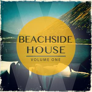 Beachside House, Vol. 1 (Finest Selection of Sunny House Tunes)