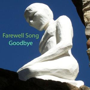 Goodbye (Farewell Song)