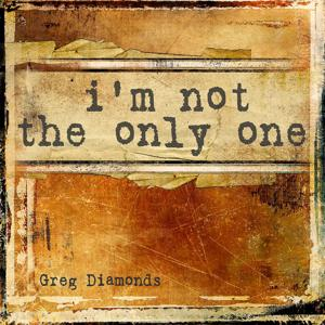 I'm Not the Only One (Remixes)
