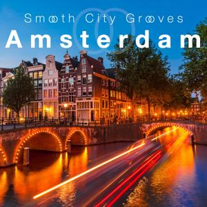 Smooth City Grooves Amsterdam