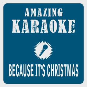 Because It's Christmas (Karaoke Version) (Originally Performed By Barry Manilow)