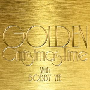 Golden Christmas Time with Bobby Vee