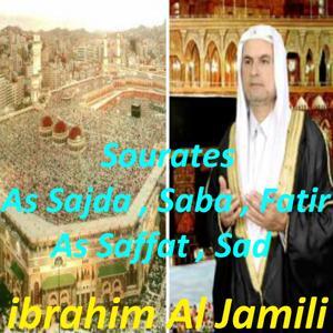 Sourates As Sajda, Saba, Fatir, As Saffat, Sad (Quran)