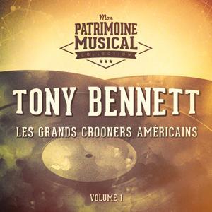Les grands crooners américains : Tony Bennett, Vol. 1