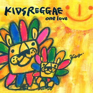 Kids Reggae: One Love