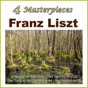 Franz Liszt - 4 Masterpieces