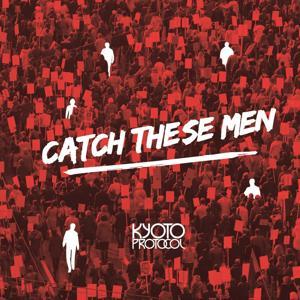 Catch These Men