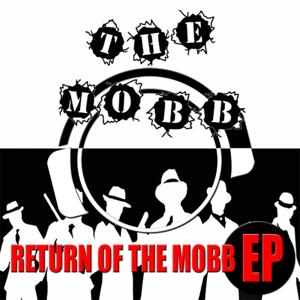 Return Of The Mobb EP