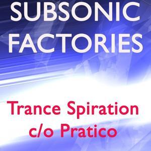 Trance Spiration / Pratico