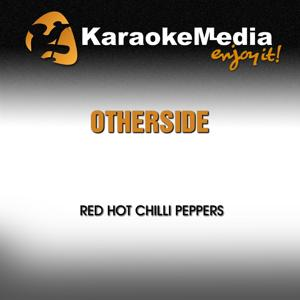 Otherside (Karaoke Version) [In The Style Of Red Hot Chilli Peppers]