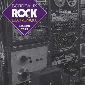 Bordeaux Electronique Mag, Vol. 8