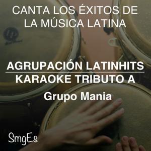 Instrumental Karaoke Series: Grupo Mania