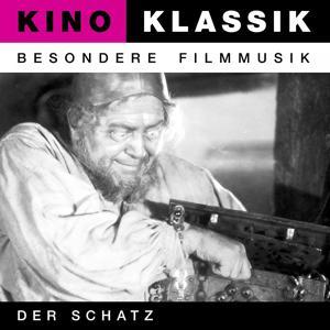 Kino Klassik - Besondere Filmmusik: Der Schatz (Film Symphony in 5 Acts)