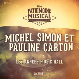Les années music-hall : Michel Simon et Pauline Carton, Vol. 1